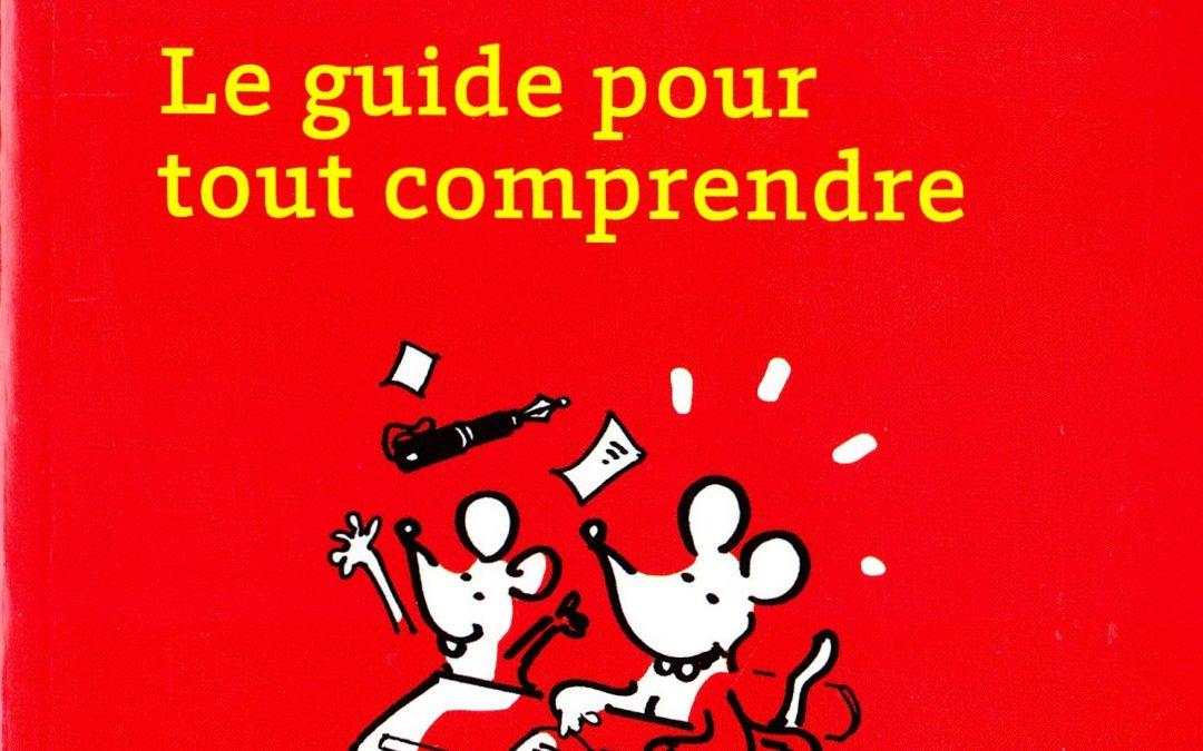 «L'orthographe rectifiée», le guide pour tout comprendre… et ne pas raconter n'importe quoi !